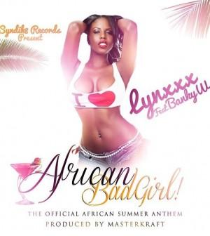 Lynxxx-Banky-W-African-Bad-Girl-infolodge.net_-300x336.jpg