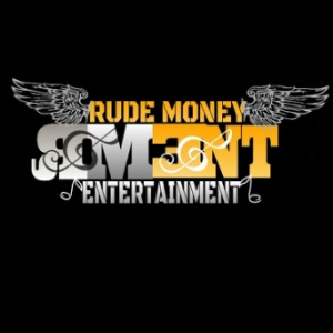 RUDE MONEY ENT